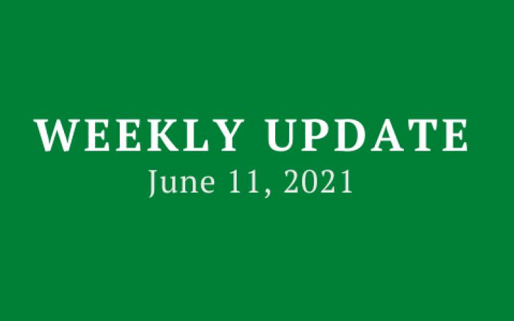 Weekly Update 6/11/21